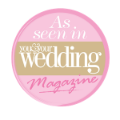 As Seen in You & Your Wedding Magazine
